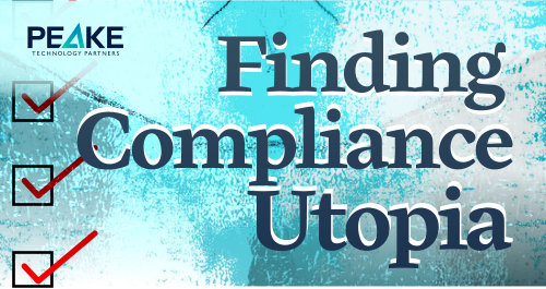 Finding Compliance Utopia