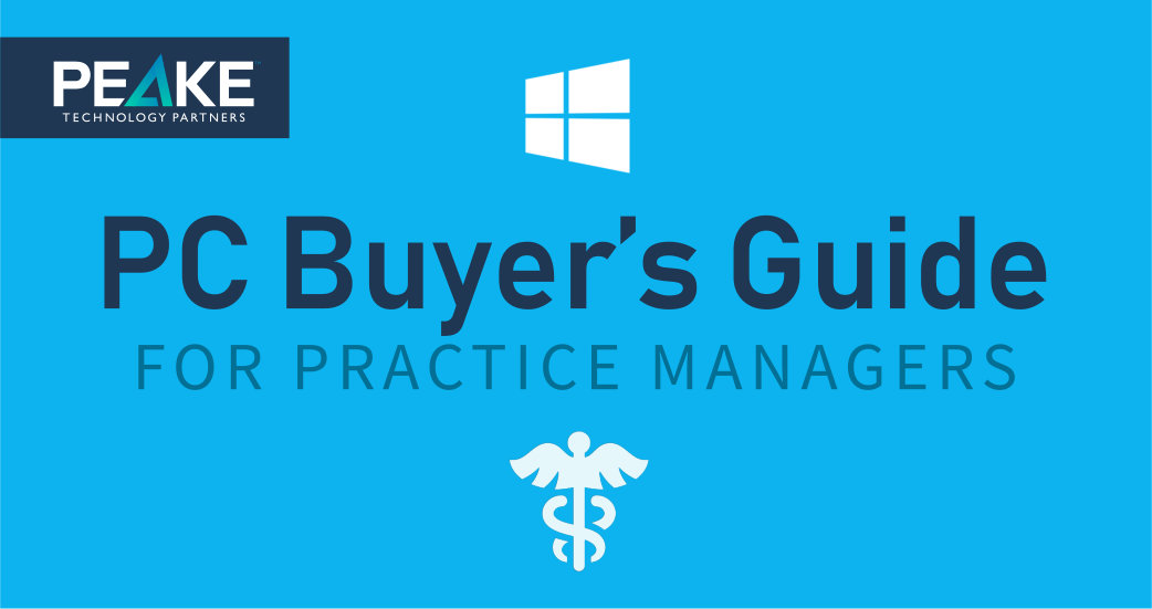 PC Buyer's Guide for Practice Managers