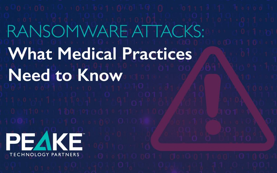 Ransomware Attacks: What Medical Practices Need to Know