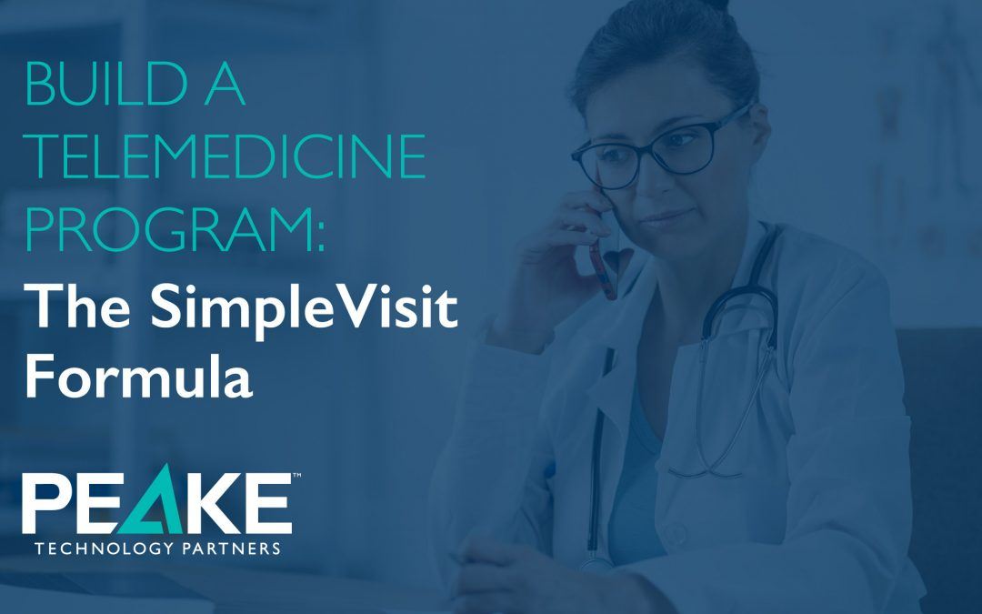 Build a Telemedicine Program: The SimpleVisit Formula