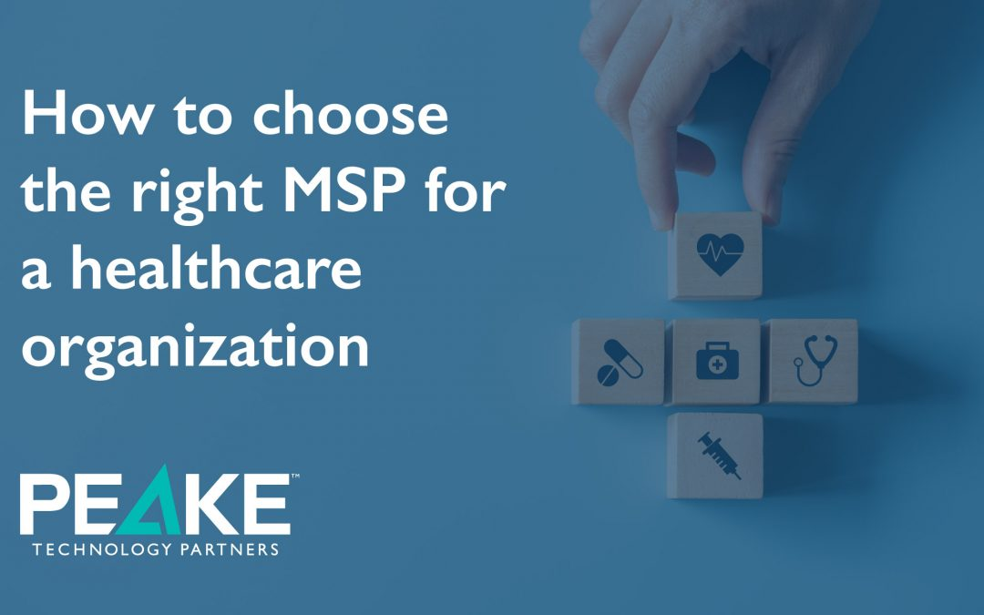 How to Choose the Right Healthcare IT Managed Services Provider